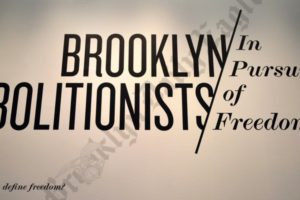BHS Presents - Brooklyn Abolitionists: In Pursuit of Freedom 01/14/2014
